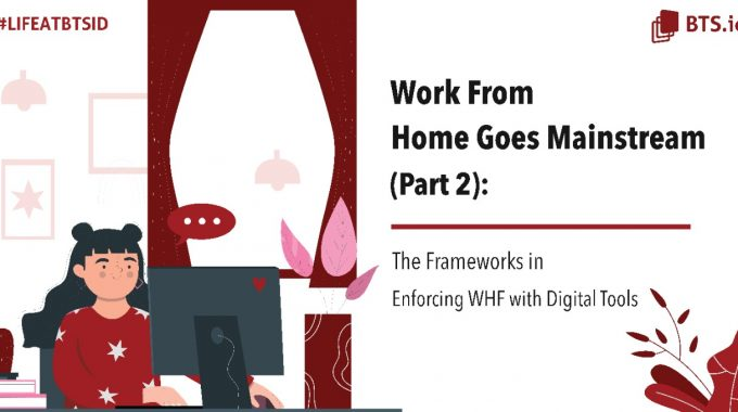 Work From Home Goes Mainstream Part 2: Digital Tools For WFH